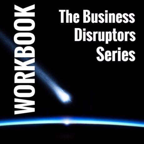 Disruptors Series: Companion Workbook
